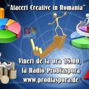 Afaceri Creative în România, emisiunea VII, 12.05.2017