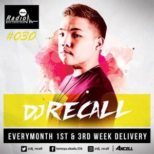 Axcell Radio Episode 030 - DJ RECALL