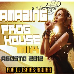 Amazing Prog House Mix