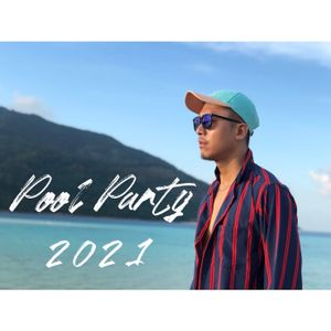 Feel House 13 ~ Pool Party 2021