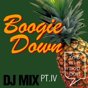 BOOGIE DOWN Pt. IV by High Def