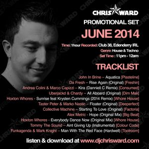Chris Ward June 2014 Promotional Set Recorded Live @ Club 38, Edenderry IRL