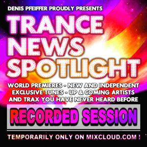 TRANCE NEWS SPOTLIGHT #006 Sat. 2012-03-10 mixed by Denis Pfeiffer & DJ M Guest Mix