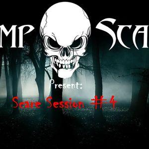 Scare Session #4