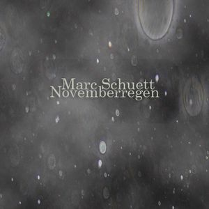 Marc Schuett Novemberregen DJ Set