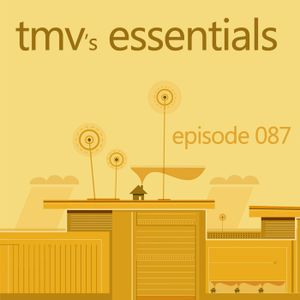 TMV's Essentials - Episode 087 (2010-08-30)