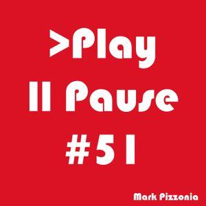 #51 Play Pause - Mark Pizzonia set