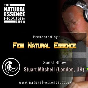The Natural Essence House Show EP# 127 - Stuart Mitchell
