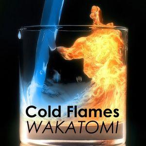 Cold Flames (Wakatomi's January 2014 mix)