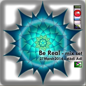 Be Real -23min mix set 27March2014-  Charted TOP 100 MIX