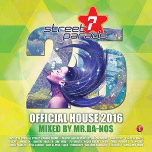 Street Parade - Official House Mix by Mr.Da-Nos