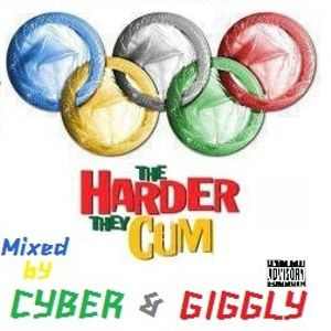 Cyber&Giggly-The Harder They Cum