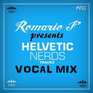 [SET] DRF Podcast #055 - Helvetic Nerds Tracks (Vocal Mix)