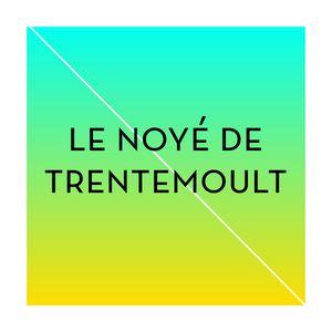 Le noyé de Trentemoult