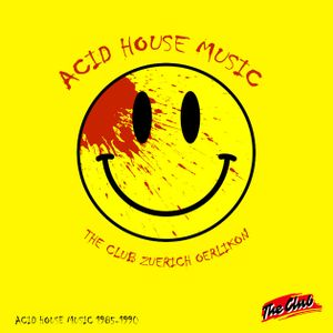 ACID House Music 1985 - 1990 • The Club Zuerich Oerlikon by