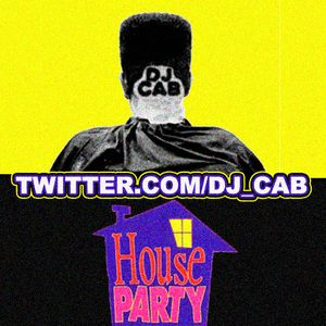 DJ CAB's HOUSE PARTY (HIP HOP CHART TOPPERS)