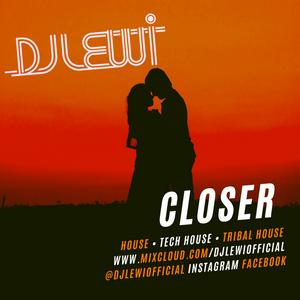 DJ Lewi // Lewicast #57 // 'Closer' // May '21