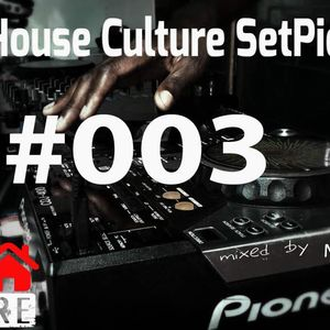 Deep House Culture  #003 - MDAST
