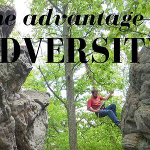Advantage of Adversity {Monday}