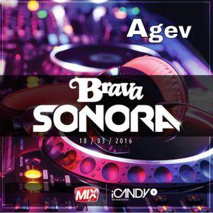 """ #Bravasonora Mix "" - Agev Sessions"