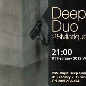 Deep Soul Duo - 28Mistique 004 on 28black [01- 02 - 2012]