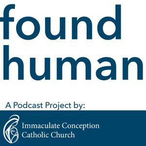 Found Human: Ep 101 - Tom Skubic