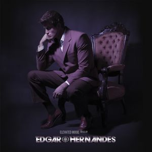 Elevated Mood - mixed by Edgar Hernandes