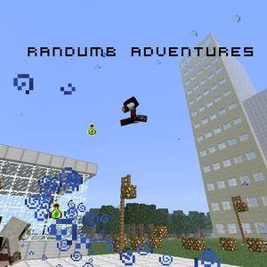 Randumb Aventures Episode 1