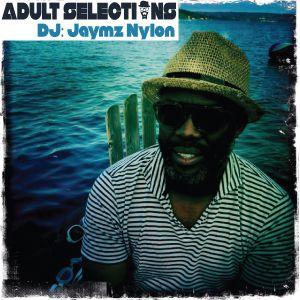 DJ Jaymz Nylon – Adult Selections #206