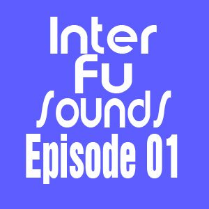 JaviDecks - Interfusounds Episode 01 (September 21 2010)