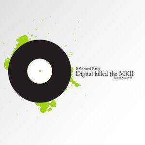 Digital killed the MK2
