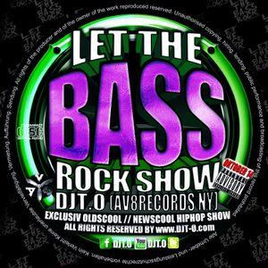 DJT.O - LET THE BASSROCK SHOW OCTOBER 2014