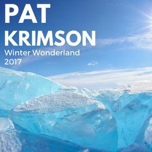 Pat Krimson Presents Winter Wonderland Mix 2017