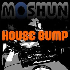 Moshun - House Bump