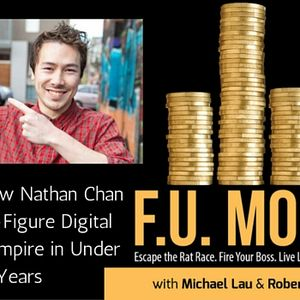 09: Discover How Nathan Chan Built His 6-Figure Digital Publishing Empire in Under 2 Years
