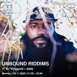 Unbound Riddims w/ DJ Winggold & adab - 9th November 2020