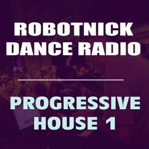 Robotnick Dance Radio - Progressive House Part1