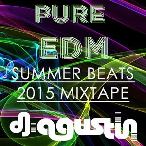 Pure EDM Summer Mixtape 2015