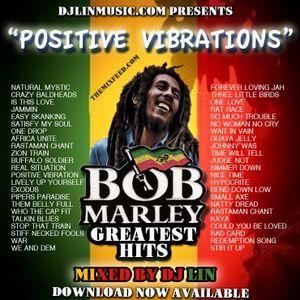 DJ Lin - Positive Vibrations (Ultimate Bob Marley Mix)