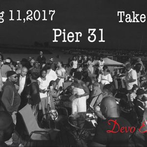 An Evening @ Pier 31: Lady Laronda's Birthday Party - 11 August 2017