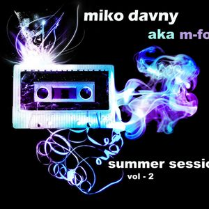 Miko Davny AKA M Force - Summer Session Vol-2