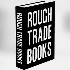 Rough Trade Books -  Sophie Dutton  (24/06/2020)