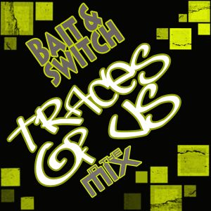 Bait and Switch - In The MiX - Traces Of Us