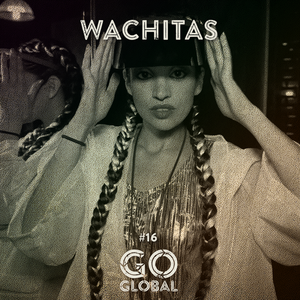 Go Global No. 16 - Wachitas