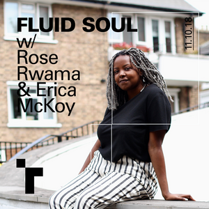Fluid Soul with Rose - 11 October 2018