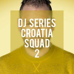 DJ Series: Croatia Squad 2