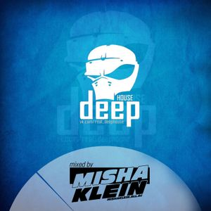 Misha Klein - Real Deep House Special Mix