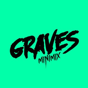 Take A Look Around, I Got U Technologic! (Graves Minimix)
