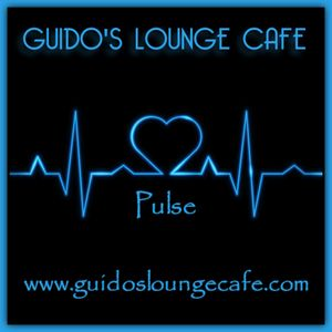 Guido's Lounge Cafe Broadcast 0301 Pulse (20171208)