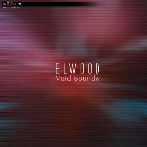 Elwood - Void Sounds